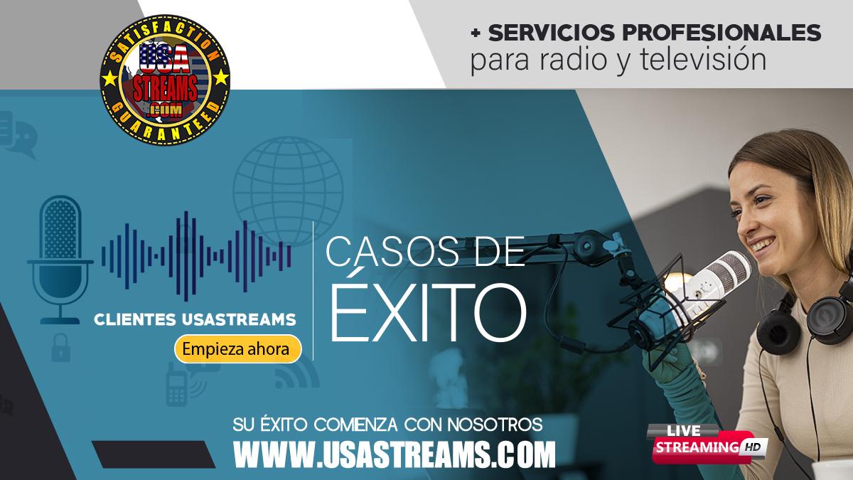 Clientes Radio Streaming con exito de usastreams
