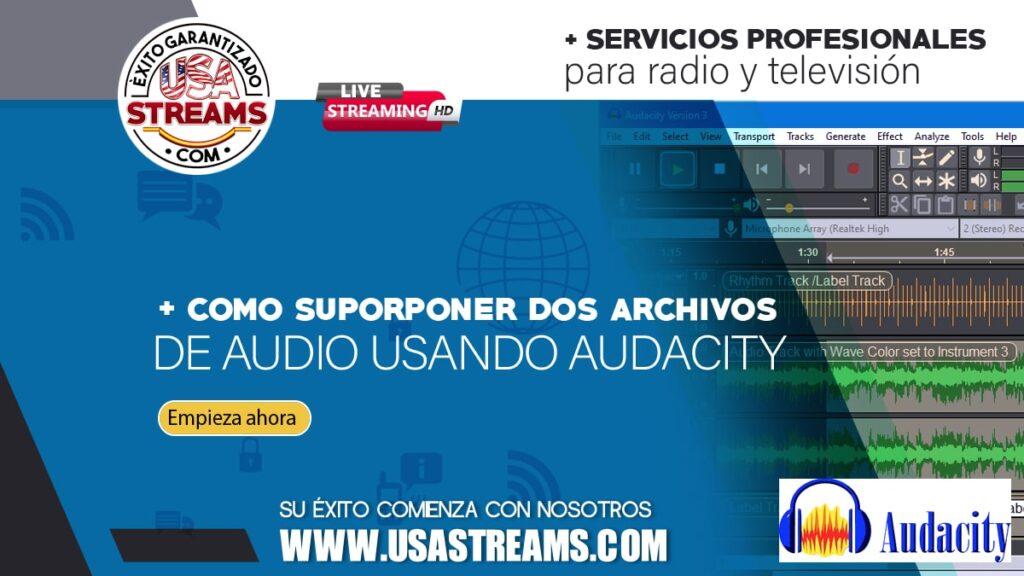 como superponer dos archivos de audio usando audacity