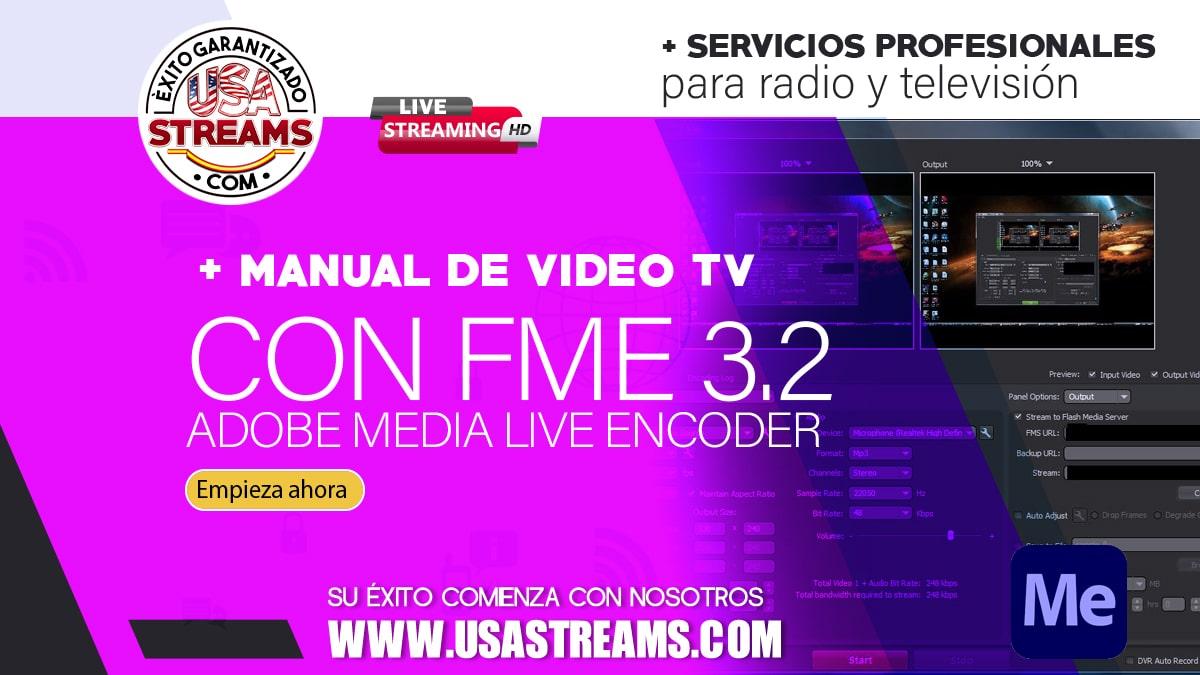 Manual TV Video con FME 3.2 Adobe Media Live Encoder