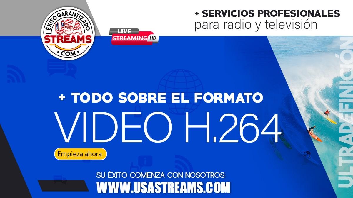todo sobre el formato video h.264