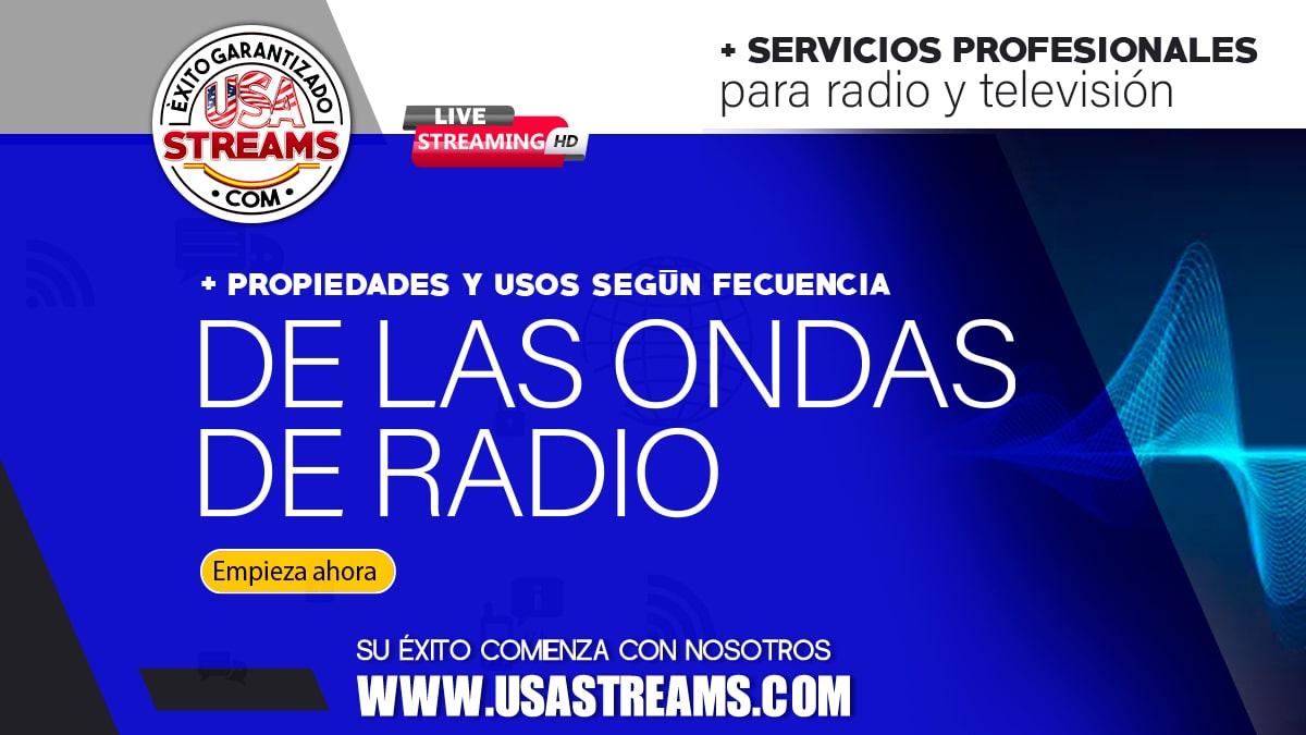 Ondas de Radio: Propiedades y usos según su frecuencia
