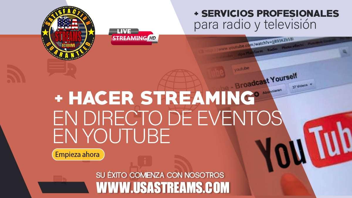 hacer streaming en directo de eventos de youtube