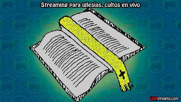 Streaming para iglesias cristianas, servicios culto en vivo.