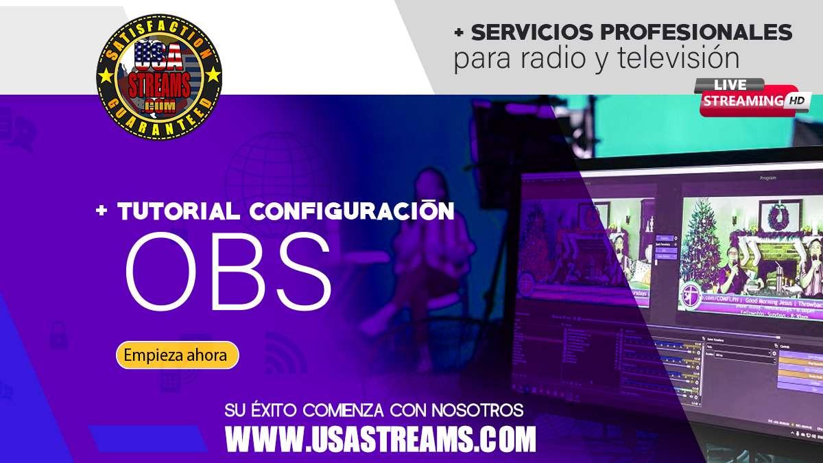 Tutorial: Configuración OBS para transmitir en directo