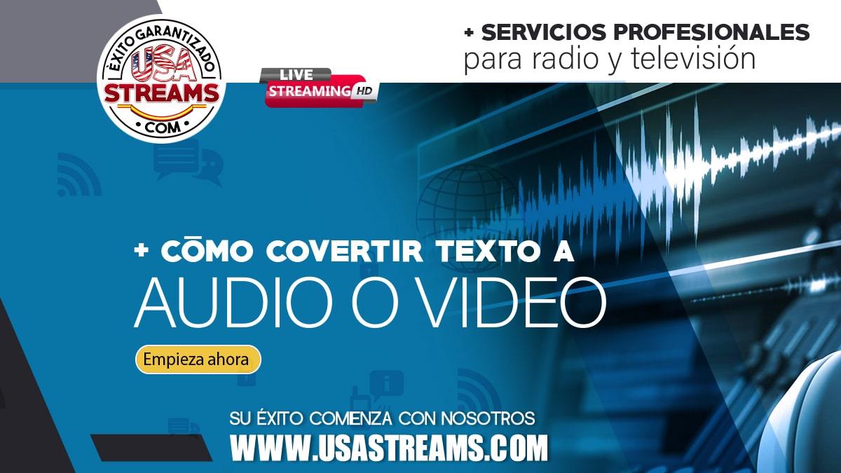 Cómo convertir texto a audio y vídeo: herramientas gratis