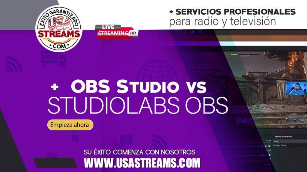 obs streams vs stramlabs obs cual deberia usar