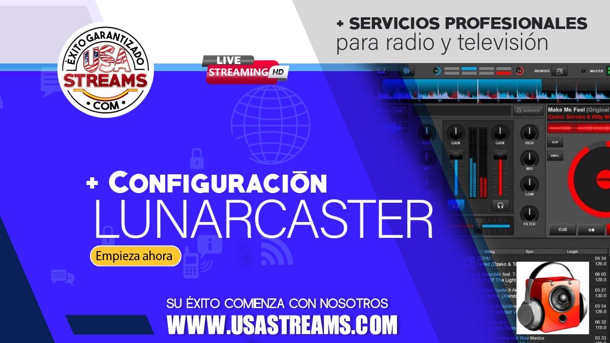 Configuración LunarCaster: guía paso a paso para transmitir radio online