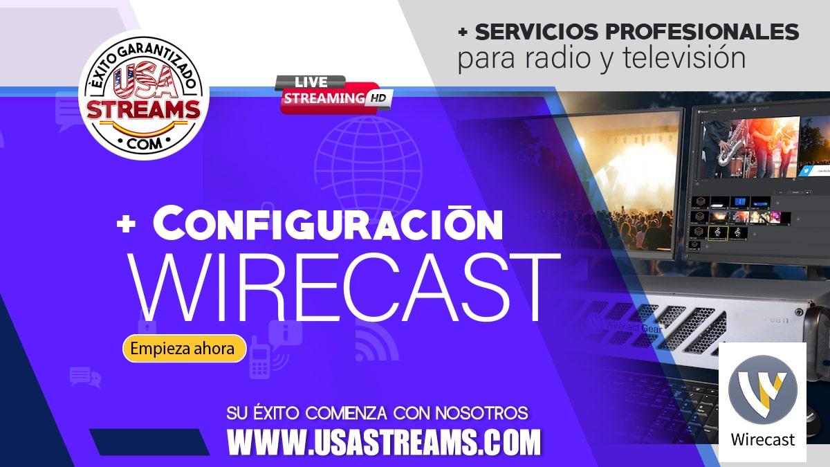 Configuración Wirecast: tutorial paso a paso para transmitir online